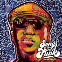 Songs in the Key of Funk, Vol. One — Big Sam's Funky Nation