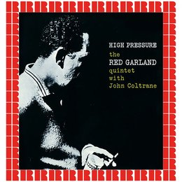 High Pressure — The Red Garland Quintet
