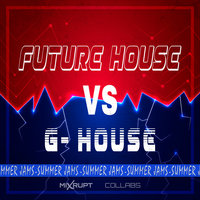 Summer Jams Future House Vs G House — сборник