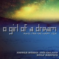 O Girl of a Dream: Music from the Short Film — Nicole Russin-McFarland & Rolf Kesting