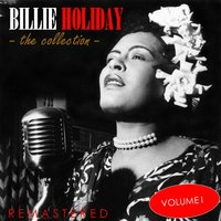 The Collection, Vol. 1 — Billie Holiday