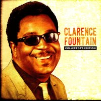 Collector's Edition — Clarence Fountain