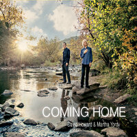 Coming Home — David Howard & Martha Yordy