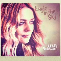 Eagle in the Sky — Lena Anderssen