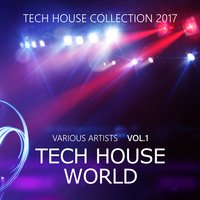 Tech House World, Vol. 1 — сборник