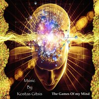 The Games of My Mind — Kostas Gitsis