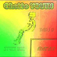 Ghetto Youth — Babs B, Babs B feat. Stuey Irie, ADama B