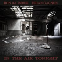 In the Air Tonight — Ron Baumber