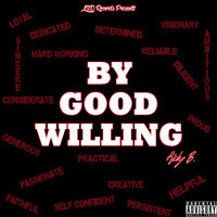 By Good Willing — Ricky B
