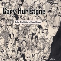 Smile: The Ballad of Dave & Jean — Gary Hurlstone