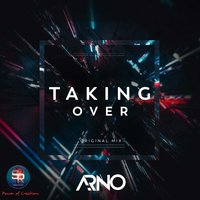 Taking Over — Arno