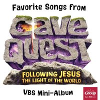 Favorite Songs From Cave Quest — Group's VBS