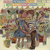 Oscar Peterson Plays The Irving Berlin Song Book — Oscar Peterson