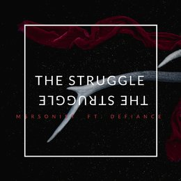 The Struggle — Defiance, M$Rsonist