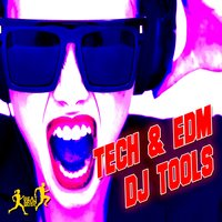 Tech & Edm DJ Tools — сборник