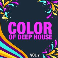 Color of Deep House, Vol. 7 — сборник