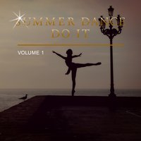Summer Dance Do It, Vol. 1 — сборник