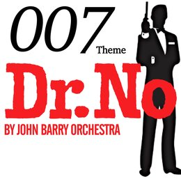 007 Theme - Dr. No by John Barry Orchestra — John Barry Orchestra