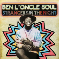 Strangers In The Night — Ben L'Oncle Soul