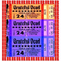 Tower Theater, Upper Darby, Pa. June 24th, 1976 — Grateful Dead