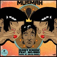 Don't Know — Mojeed, Musmah