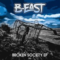 Broken Society — B-East