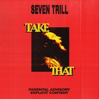 Take That — Seven Trill