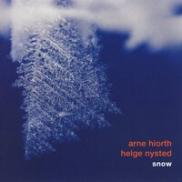 Snow — Arne Hiorth, Helge Nysted, Arne Hiorth & Helge Nysted