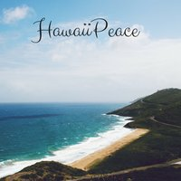Hawaii Peace — Meditation Music Zone