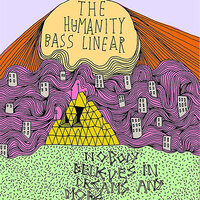 Bass Linear — The Humanity
