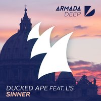 Sinner — Ducked Ape, L's