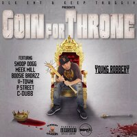 Goin for Throne — Young Robbery