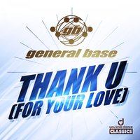 Thank U (For Your Love) — general base