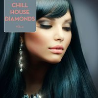 Chill House Diamonds, Vol. 4 — сборник
