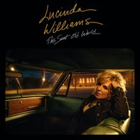 This Sweet Old World — Lucinda Williams