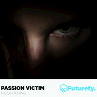No Snitching — Passion Victim