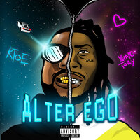 Alter Ego — Ktoe, Yung Tory