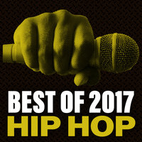 Best Of 2017 Hip Hop — сборник