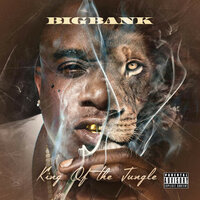 King of the Jungle — Big Bank