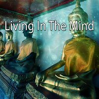 Living In The Mind — White Noise Meditation