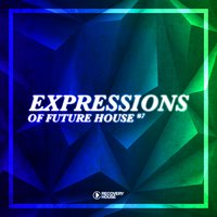Expressions of Future House, Vol. 7 — сборник