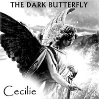 Cecilie — The Dark Butterfly