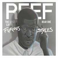 Furious Styles — Reef The Lost Cauze & Bear-One, Bear-One, Reef The Lost Cauze