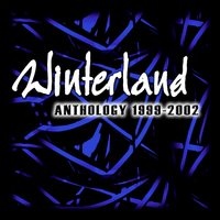 Anthology 1999-2002 — Winterland