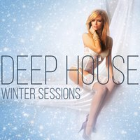 Deep House Winter Sessions — сборник