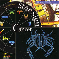 Music For Your Star Sign: Cancer — сборник