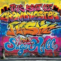 The Best of Grandmaster Flash & Sugar Hill — сборник