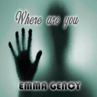 Where Are You — Emma Gency