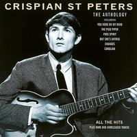 The Anthology — Crispian St. Peters