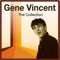 The Collection — Gene Vincent